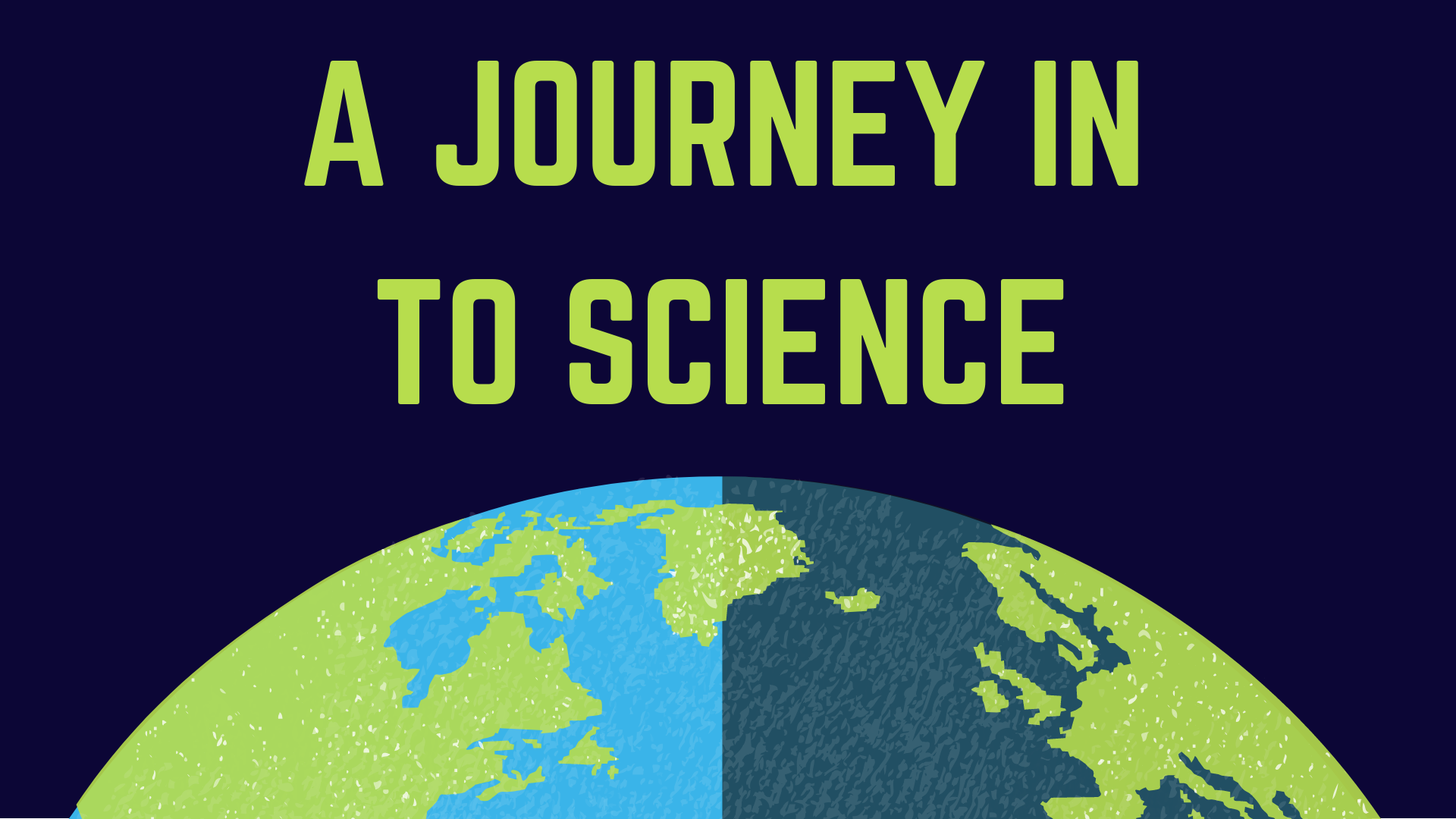 A journey to science.