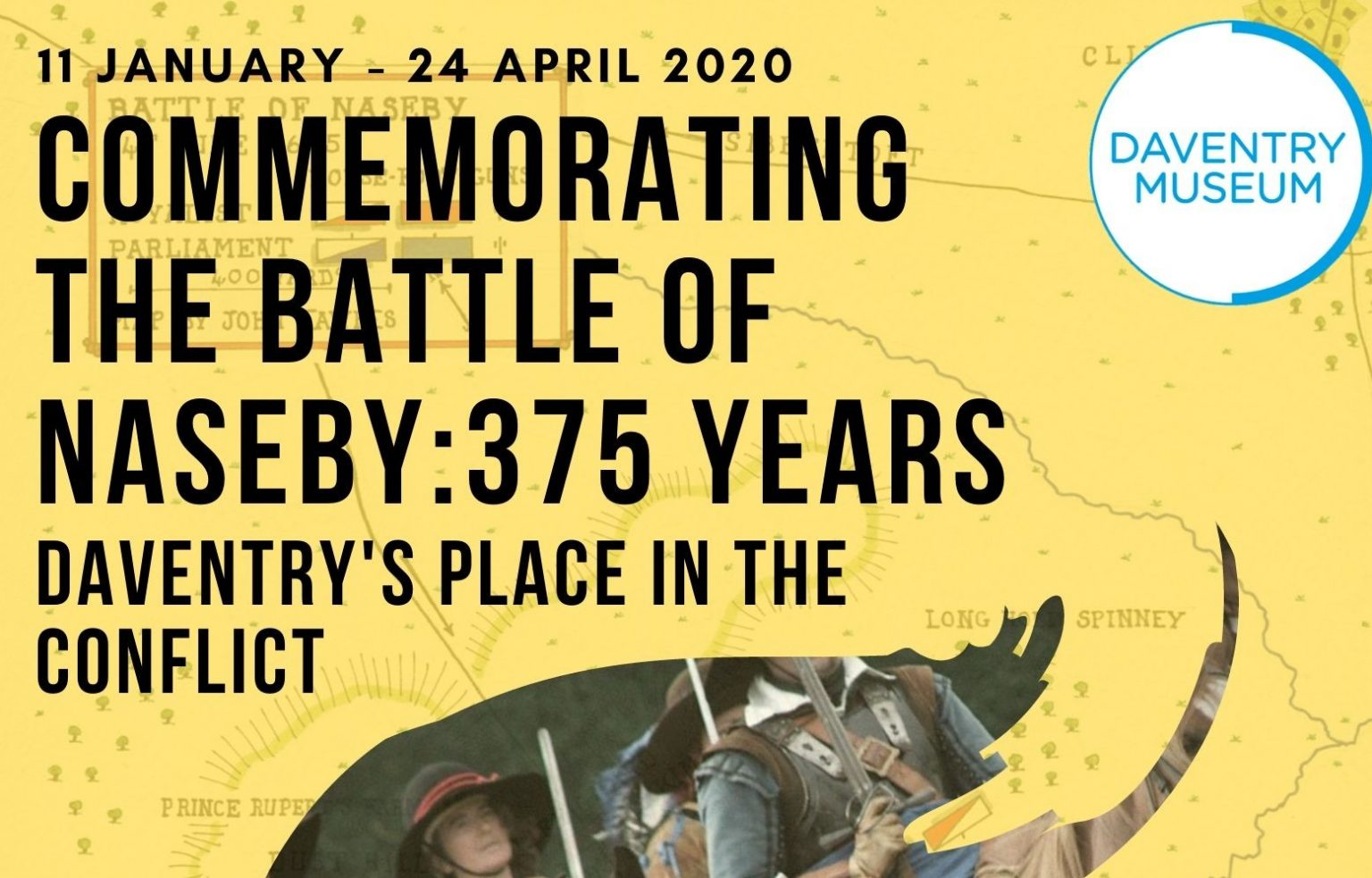 Image stating on 11th January to 24th April 2020, they will be commemorating the Battle of Naseby: 375 years. Picture shows people in period outfits.